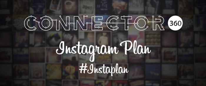 connector360 Instagram Plan #Instaplan